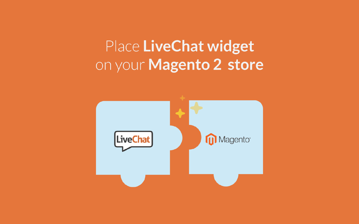 LiveChat integrates with Magento v. 2
