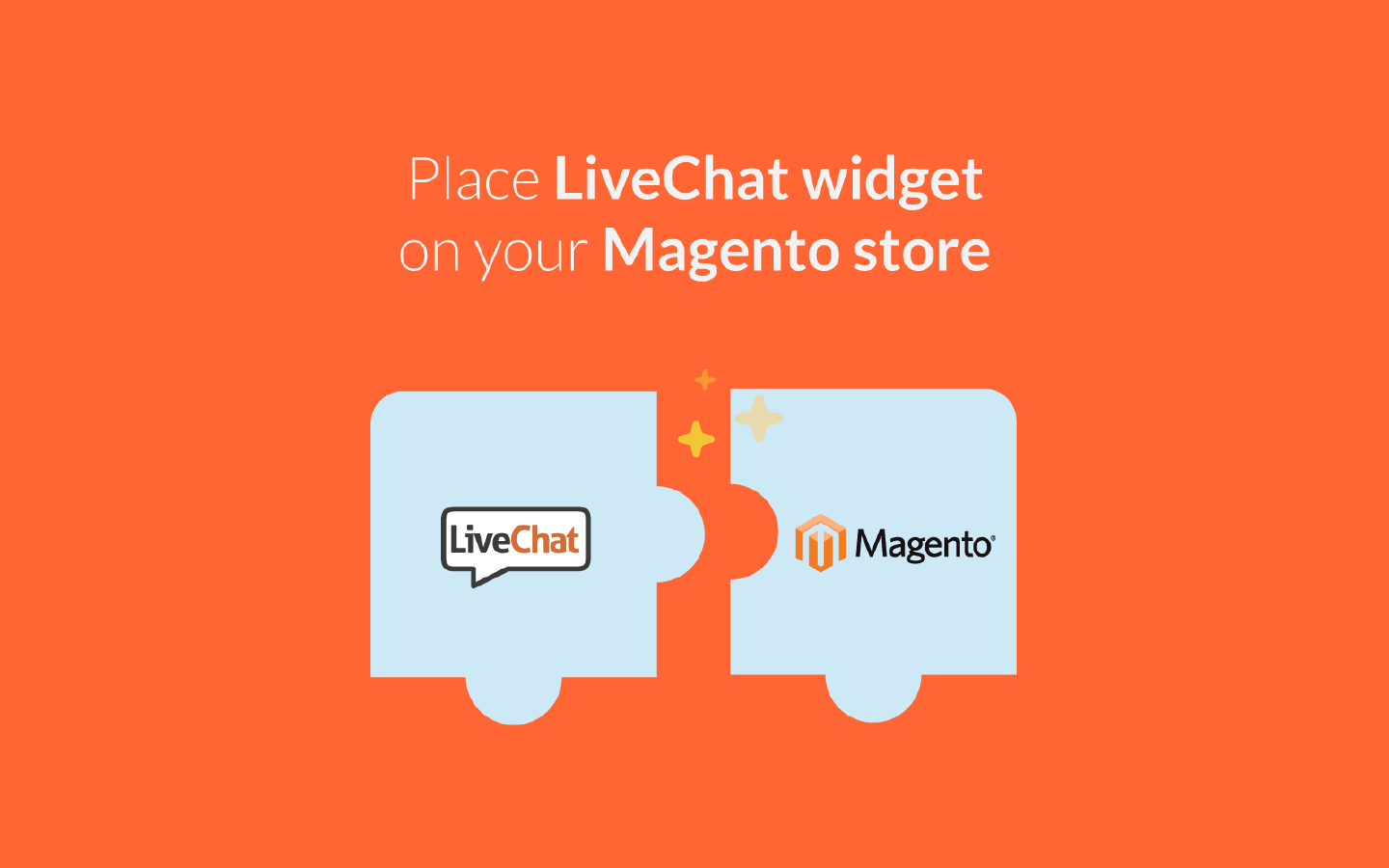 LiveChat integrates with Magento